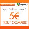 PHOTOWEB : Le livre photo à 5 euros TOUT COMPRIS comme offre de bienvenue