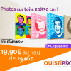 OUISTIPIX : 10 euros de réduction sur votre Photo sur Toile