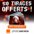 SERVICE PHOTO ORANGE : 50 tirages photo achetés = 50 tirages photo gratuits !